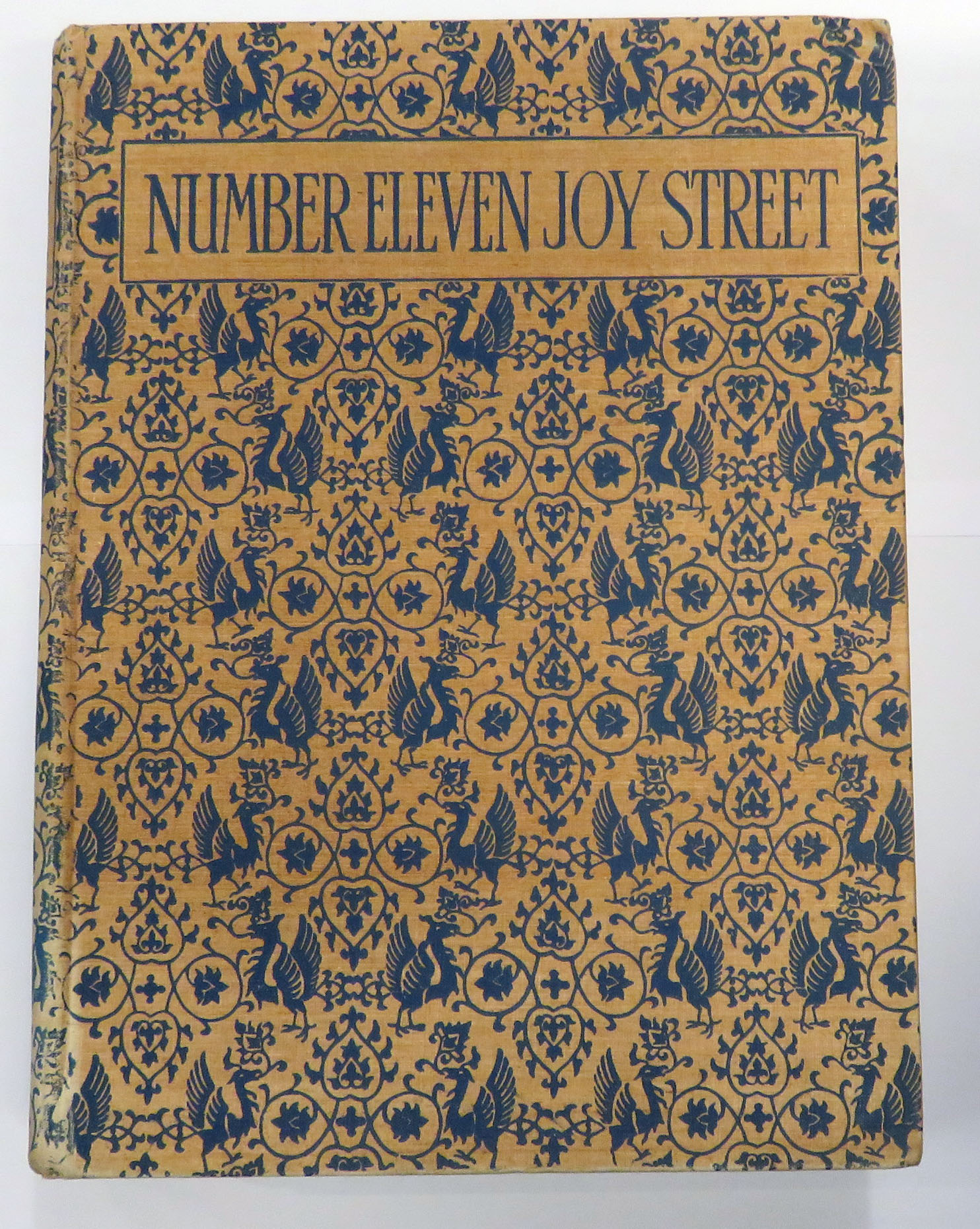 Number Eleven Joy Street A Medley of Prose & Verse for Boys and Girls