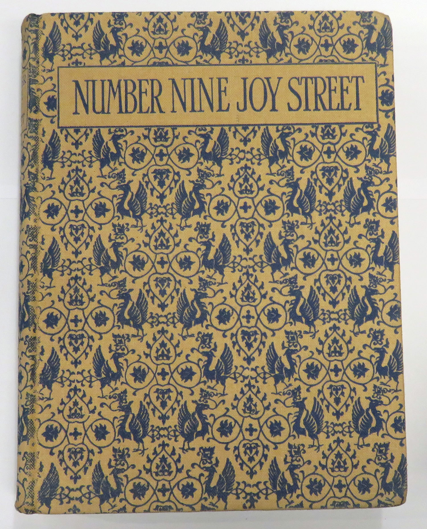 Number Nine Joy Street A Medley of Prose & Verse for Boys and Girls