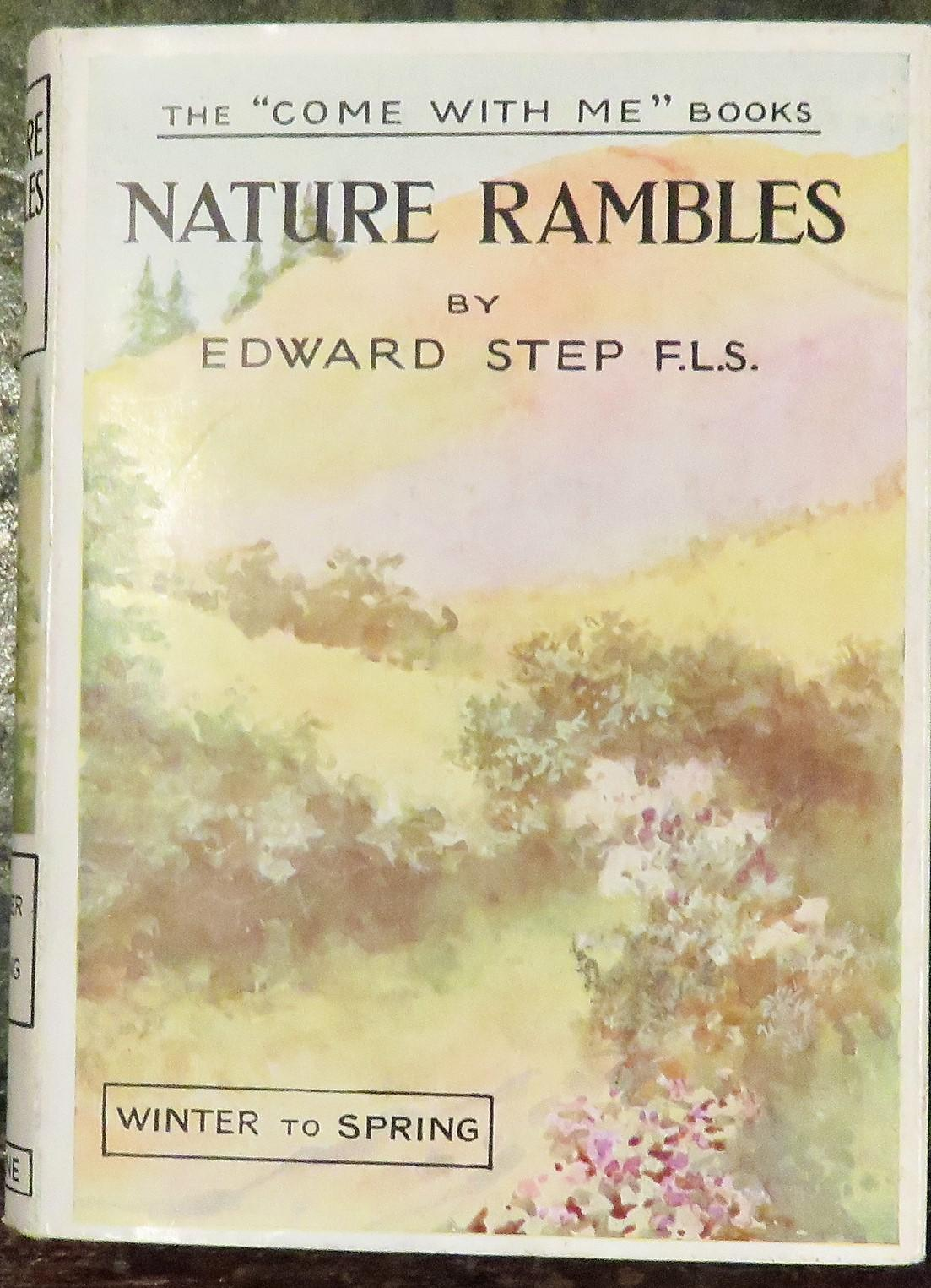 Nature Rambles An Introduction to Country-Lore Winter to Spring