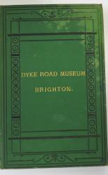 Catalogue Of The Cases Of Birds In The Dyke Road Museum Brighton