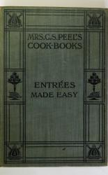 Mrs C. S. Peel's Cook-Books Entrees Made Easy