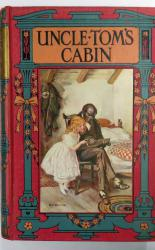 Uncle Tom's Cabin A Tale of Life Among the Lowly
