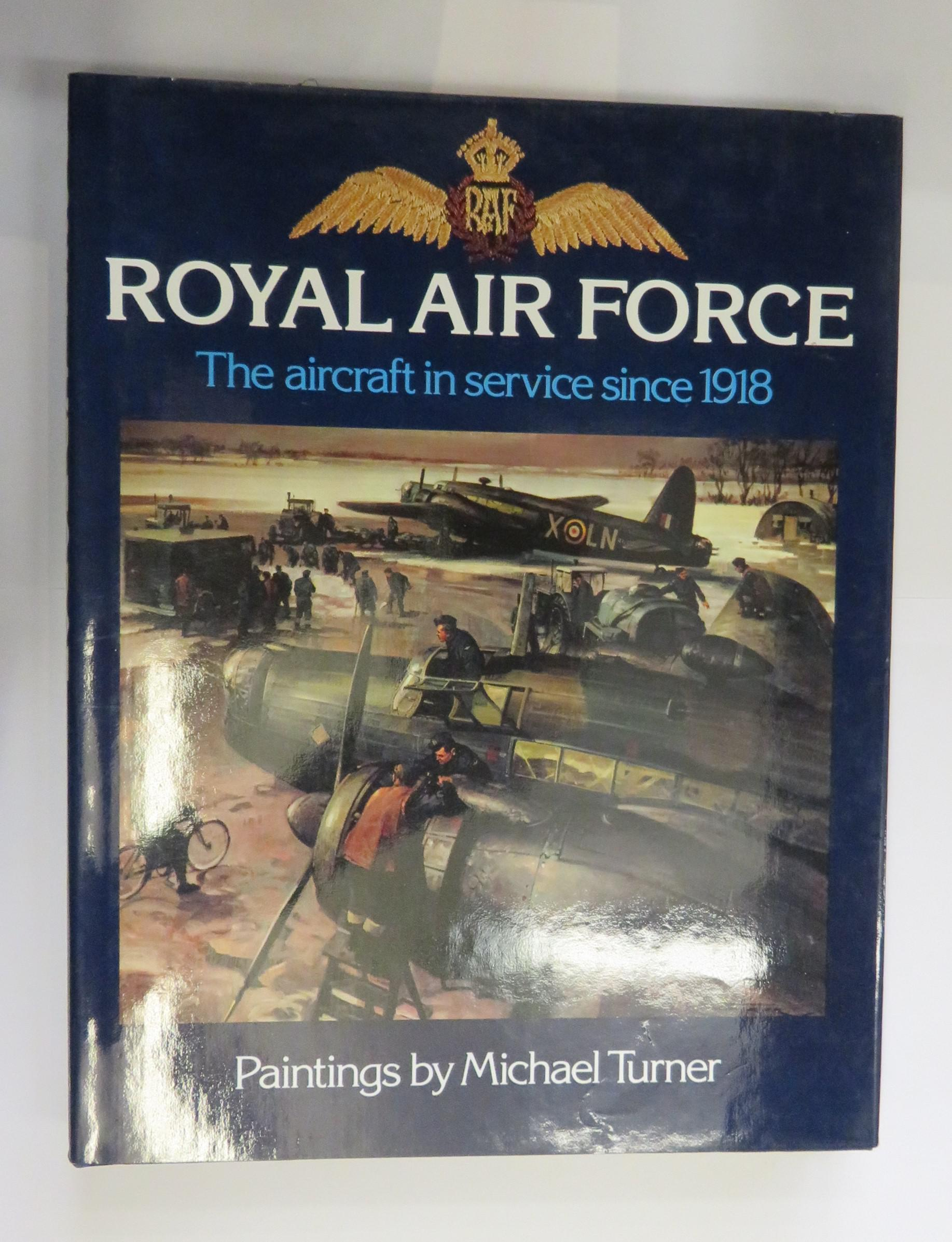 Royal Air Force: The Aircraft in Service since 1918