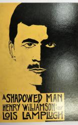 A Shadowed Man: Henry Williamson 1895-1977