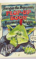 Fungus the Bogeyman Plop Up Book