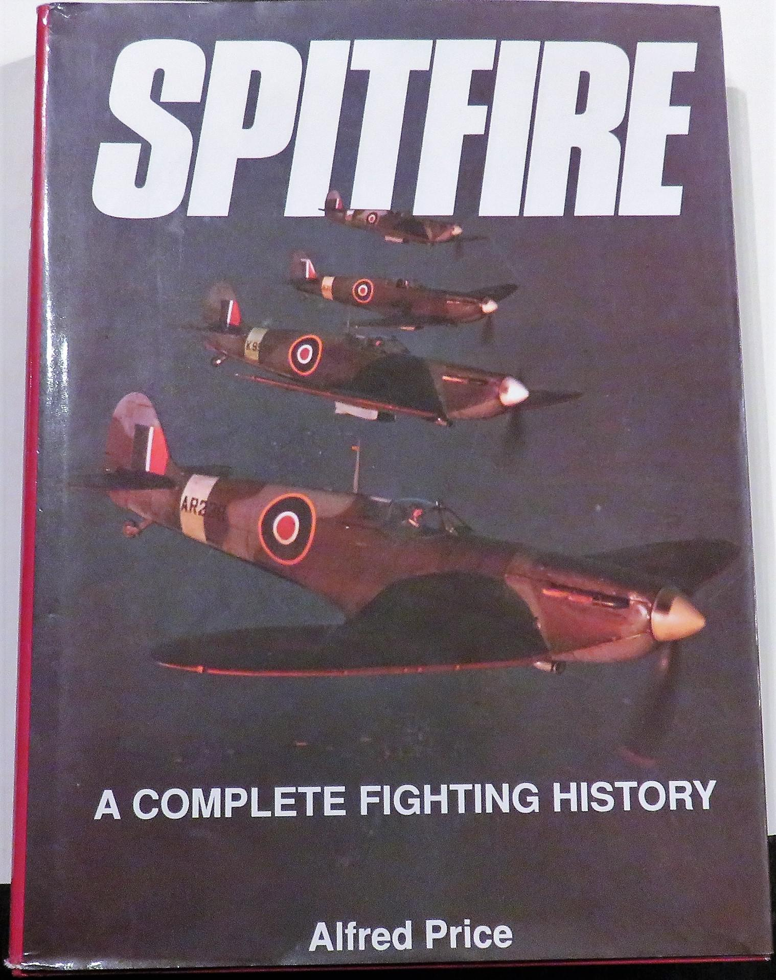 Spitfire: A Complete Fighting History