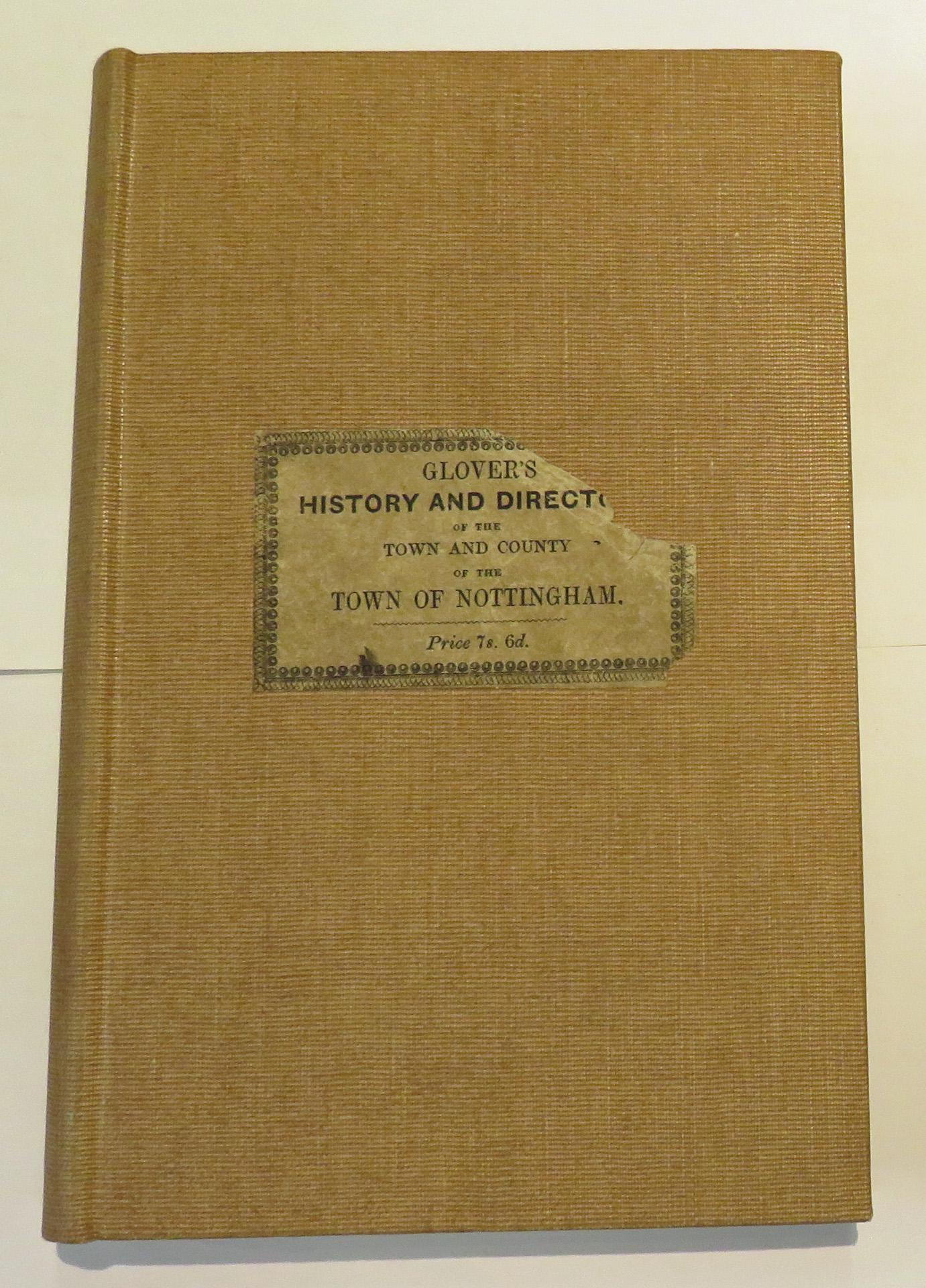 The History And Directory Of The Town And County Of The Town Of Nottingham