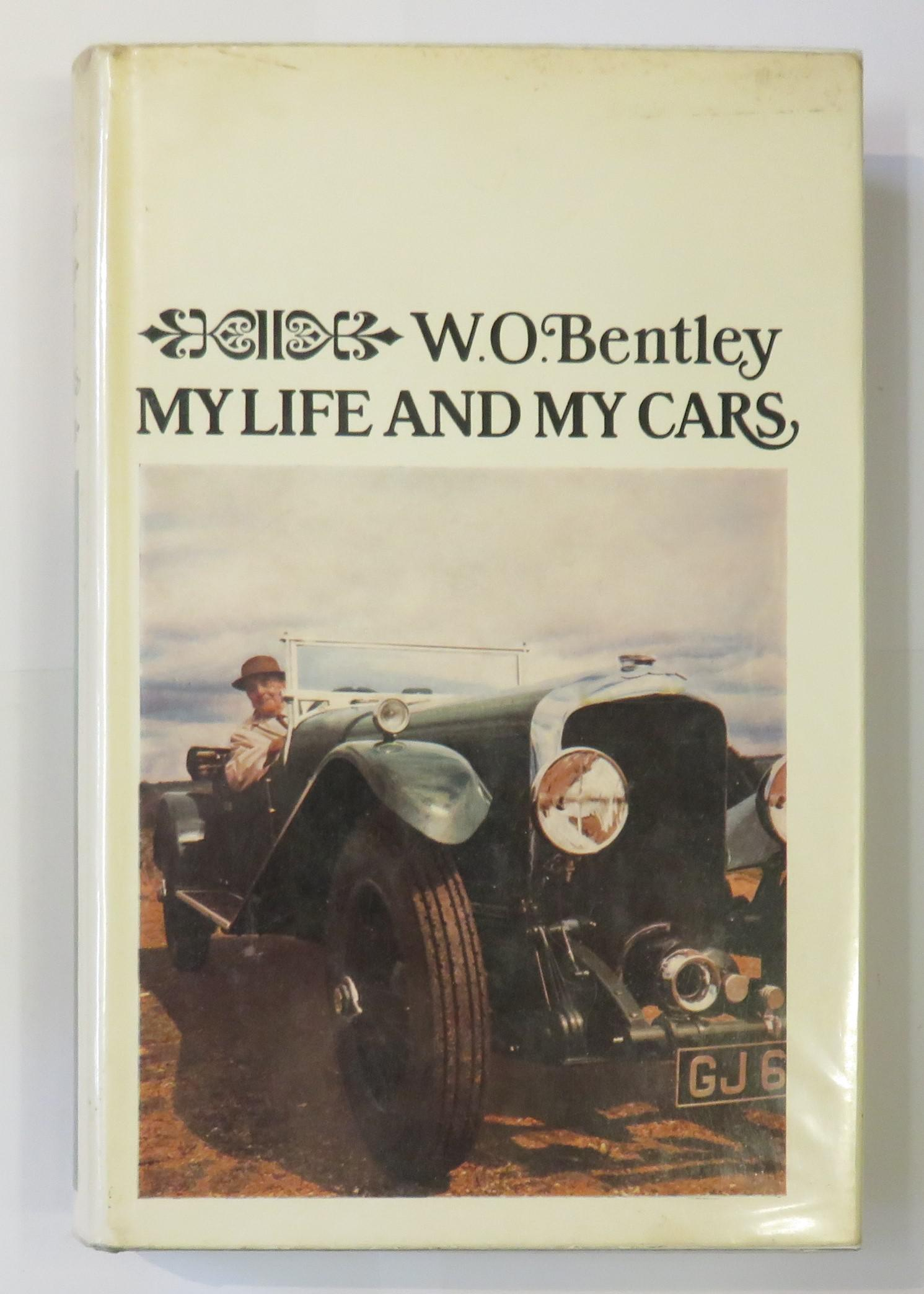 W.O. Bentley: My Life and my Cars
