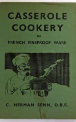 Casserole Cookery In French Fireproof Ware