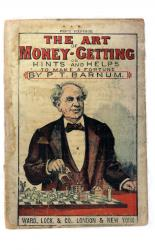 The Art of Money-Getting or, Hints and Helps How to Make a Fortune.