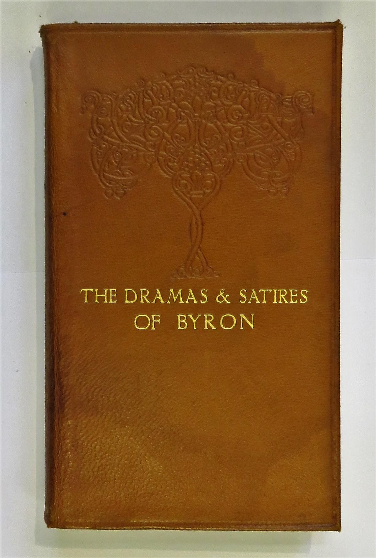 The Dramas And Satires Of Byron