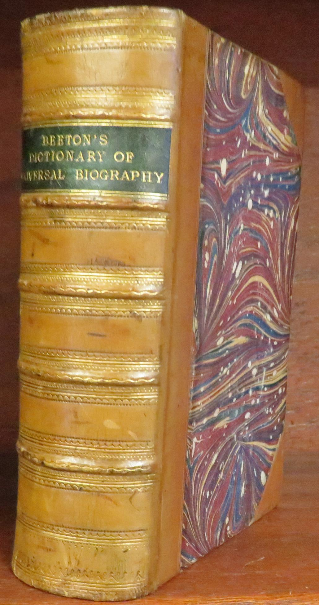 Beeton's Dictionary Of Universal Biography Being The lives Of Eminent Persons of All Times