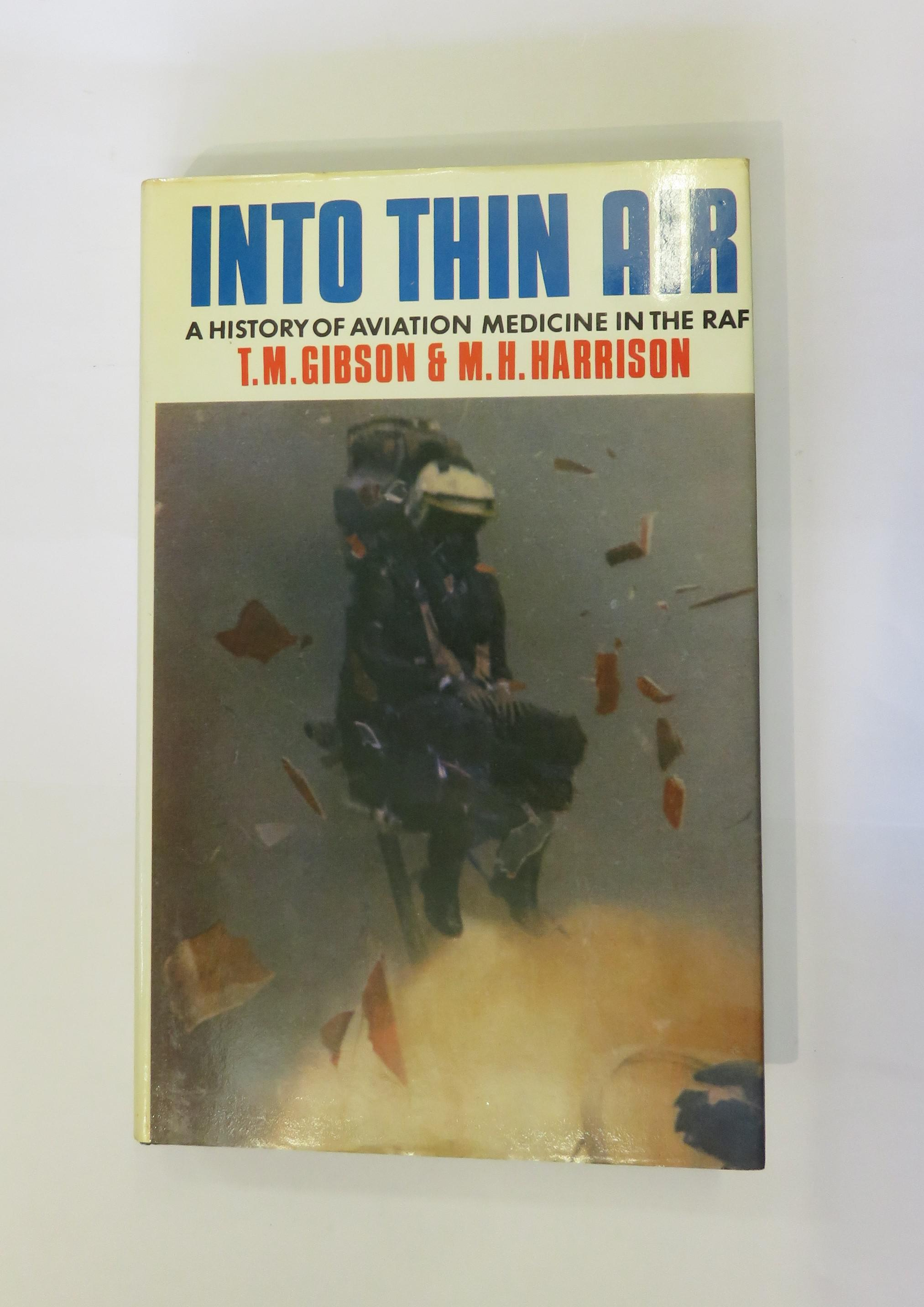 Into Thin Air: A History of Aviation Medicine in the RAF