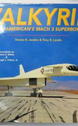 Valkyrie North America's Mach 3 Superbomber