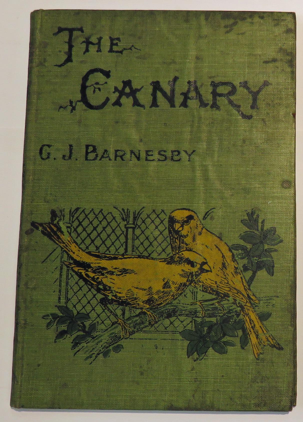 The Canary Its Management Habits Breeding & Training With Directions For Preparing Show Birds