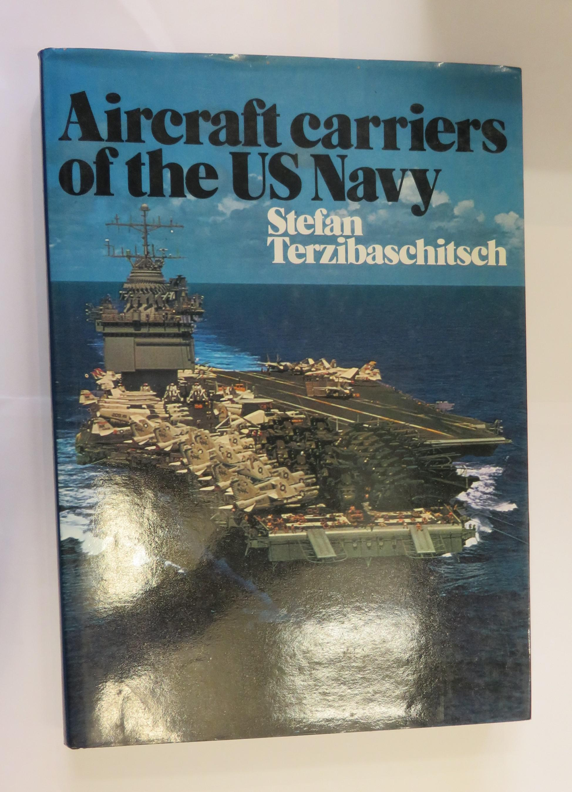 Aircraft Carriers of the US Navy