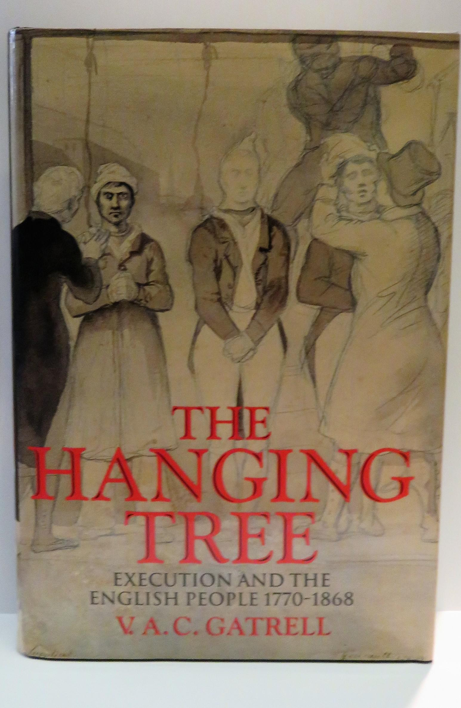 The Hanging Tree Execution and the English People 1170-1868