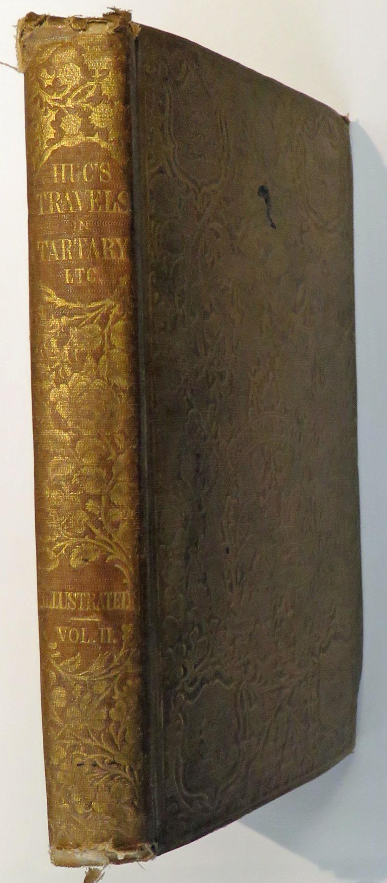 Travels in Tartary, Thibet, and China During the Years 1844-5-6 Volume II Only