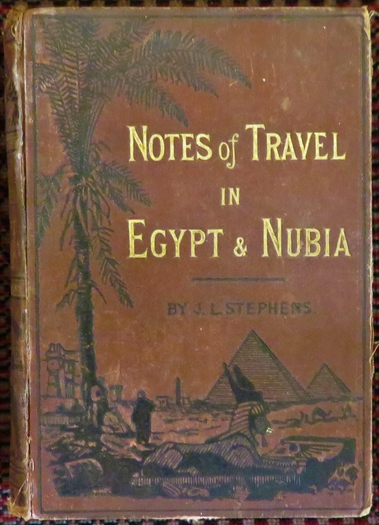 Notes of Travel in Egypt & Nubia