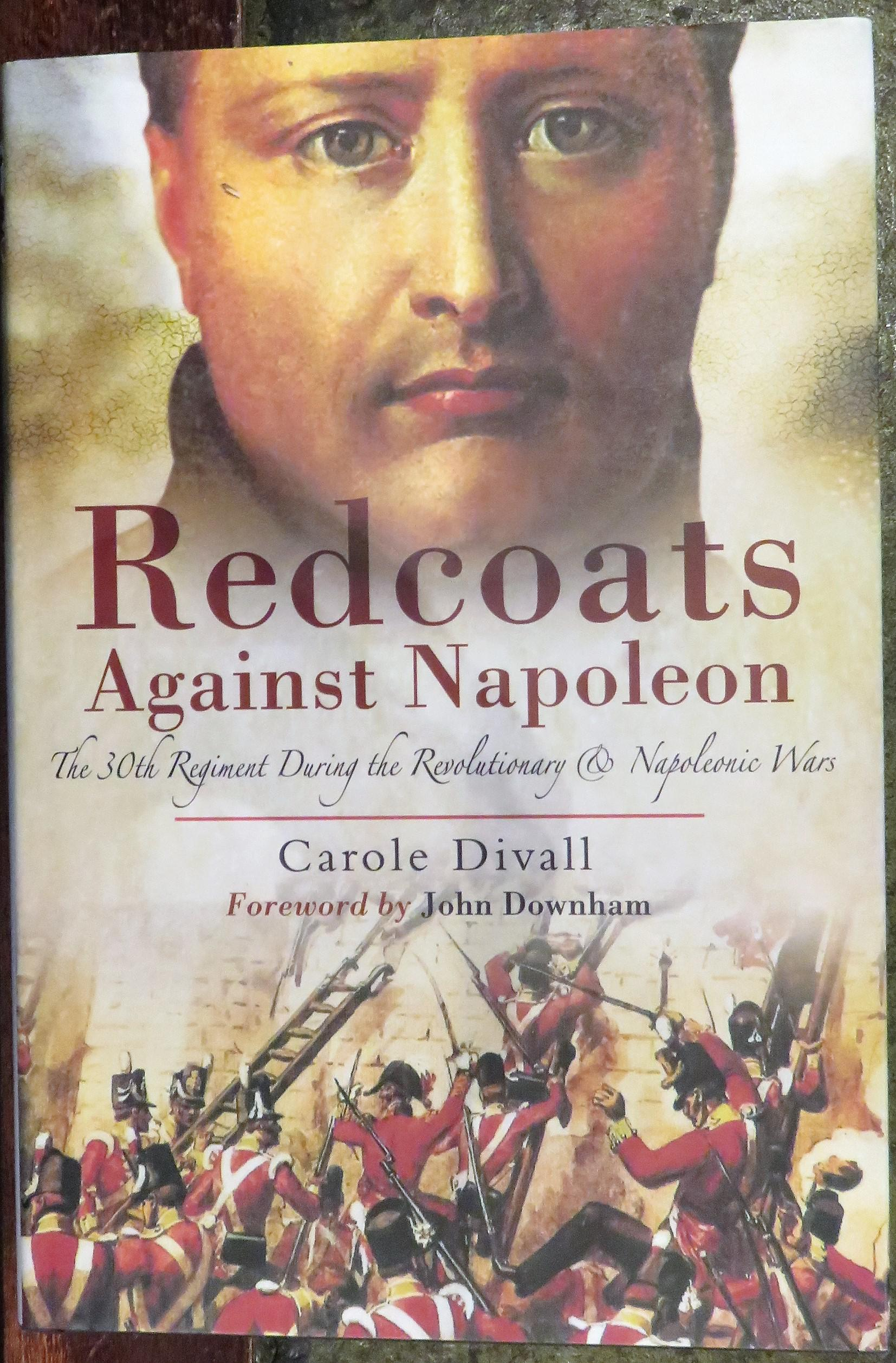 SIGNED Redcoats Against Napoleon The 20th Regiment During the Revolutionary and Napoleonic Wars