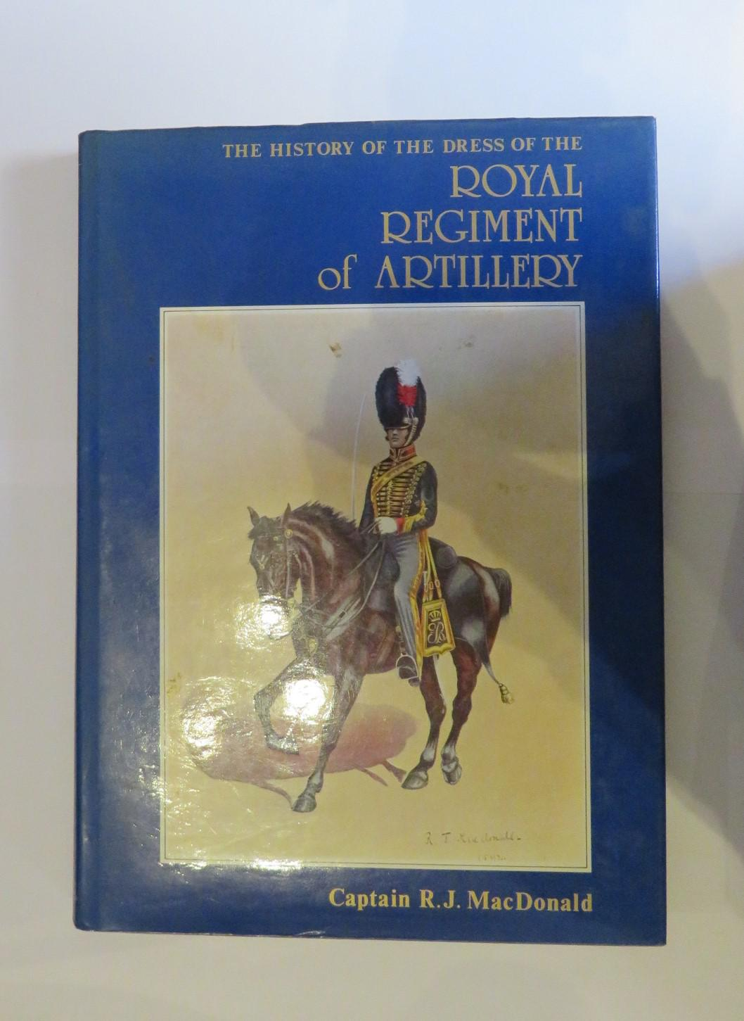 The History of the Dress of the Royal Regiment of Artillery 1625-1897