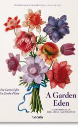 A Garden Eden. Masterpieces of Botanical Illustration. PRE-ORDER