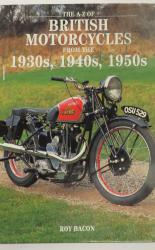 The A-Z Of British Motorcycles From The 1930's, 1940's, 1950's