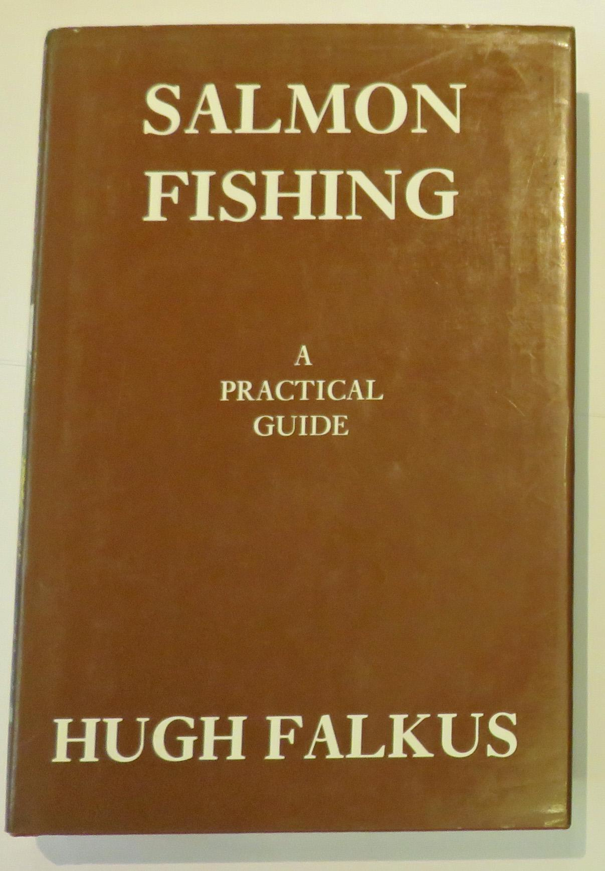 Salmon Fishing A Practical Guide