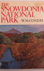 The Snowdonia National Park - The New Naturalist No 47
