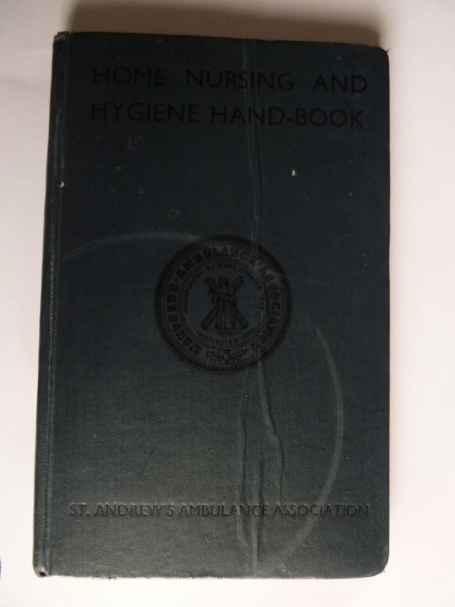 Home Nursing and Hygiene Hand-Book