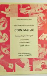 Ganson's Magic Teach In Series Bernard's Lesson On Coin Magic