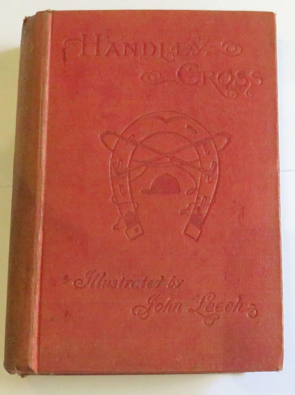 Handley Cross or Mr Jorrock's Hunt