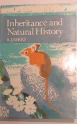 Inheritance and Natural History- The New Naturalist No 61