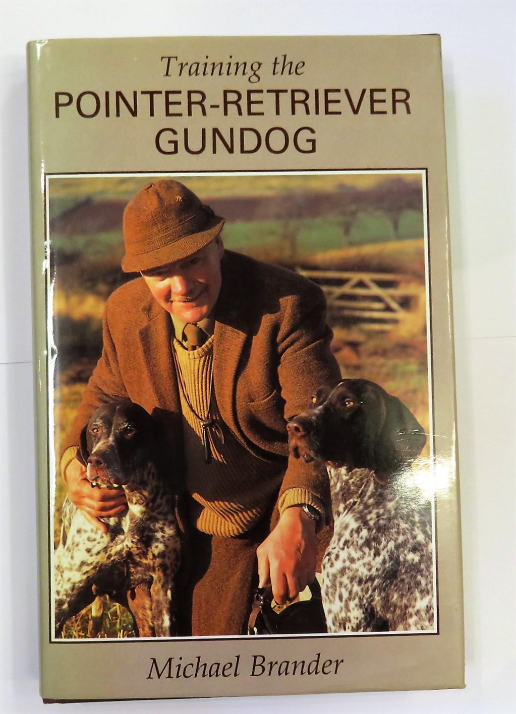 Training the Pointer Retriever Gundog