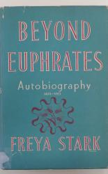 Beyond Euphrates: Autobiography 1928-1933