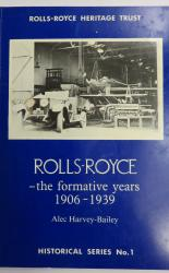 Rolls-Royce - the Formative Years