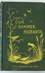 Our Summer Migrants An Account Of The Migratory Birds Which Pass The Summer In The British Islands