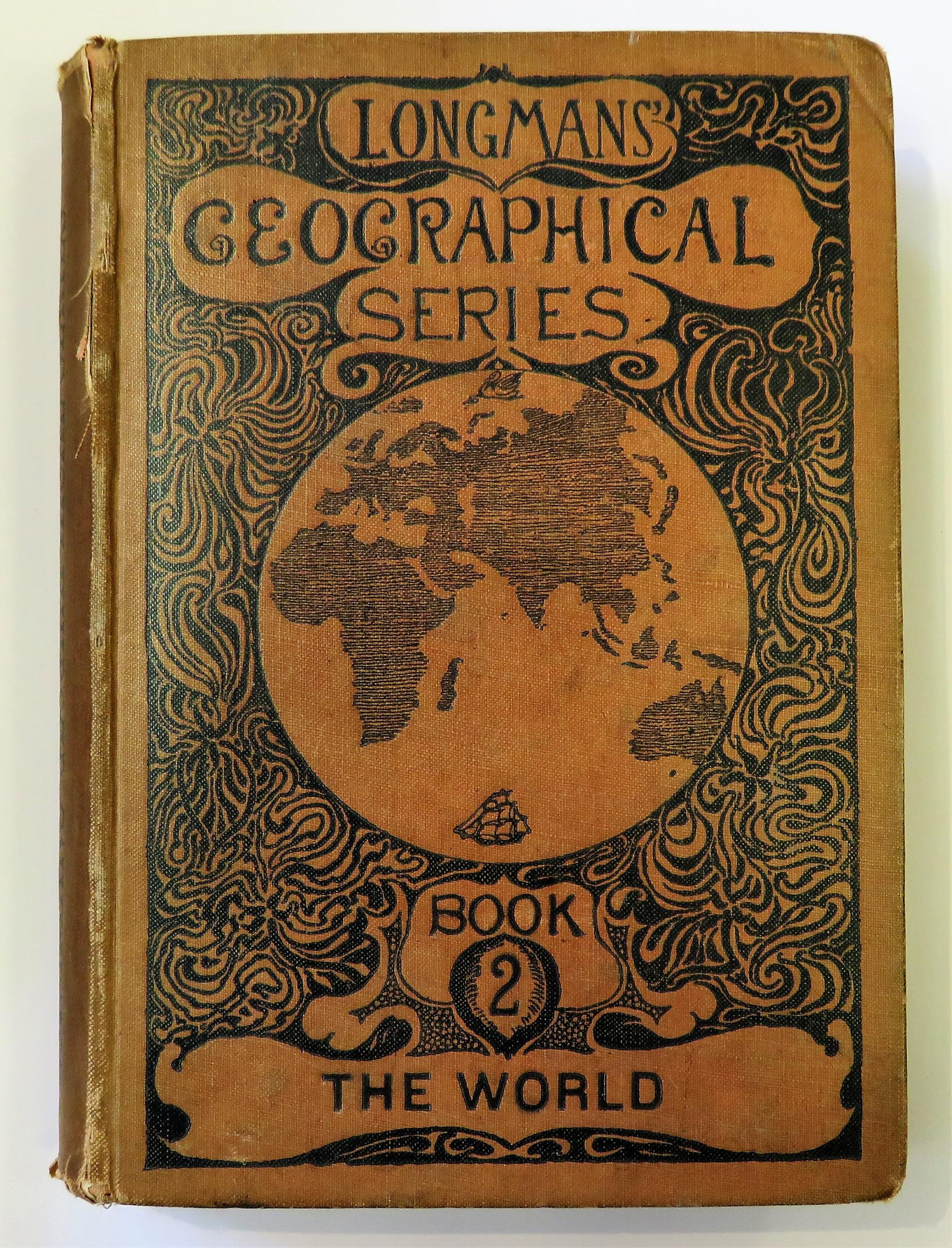 Longman's Geographical Series Book II The World