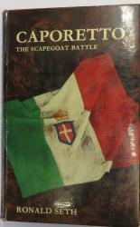 Caporetto: The Scapegoat Battle