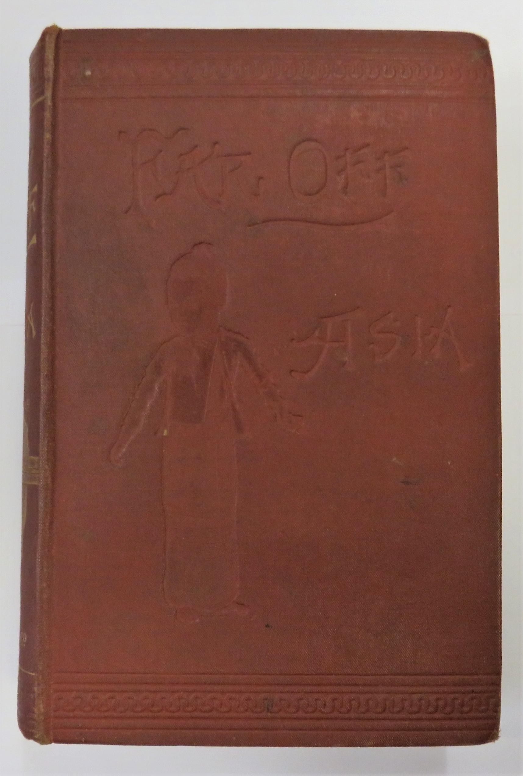 Far Off Asia Described With Anecdotes And Illustrations