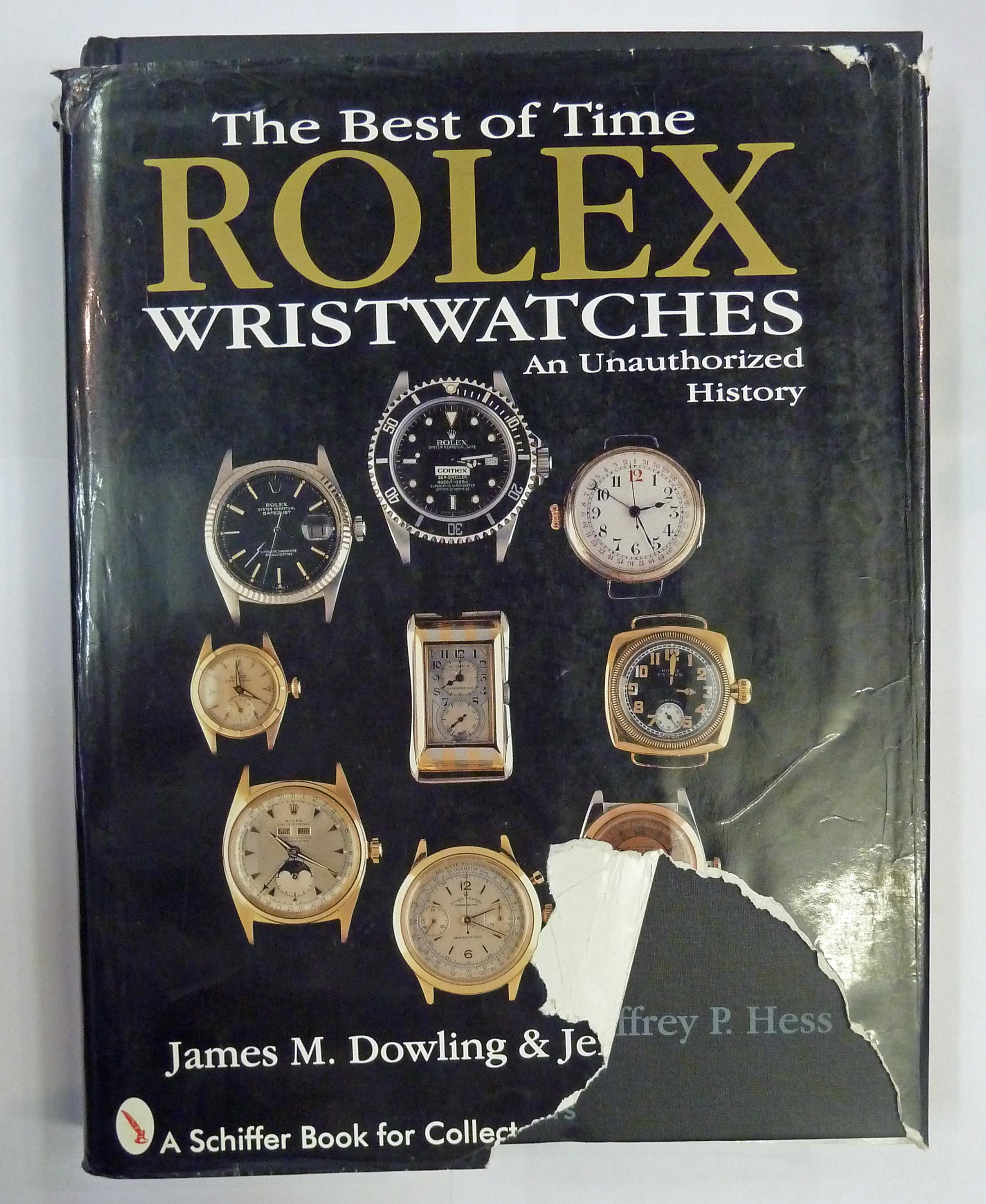 The Best Of Time Rolex Wristwatches An Unauthorized History