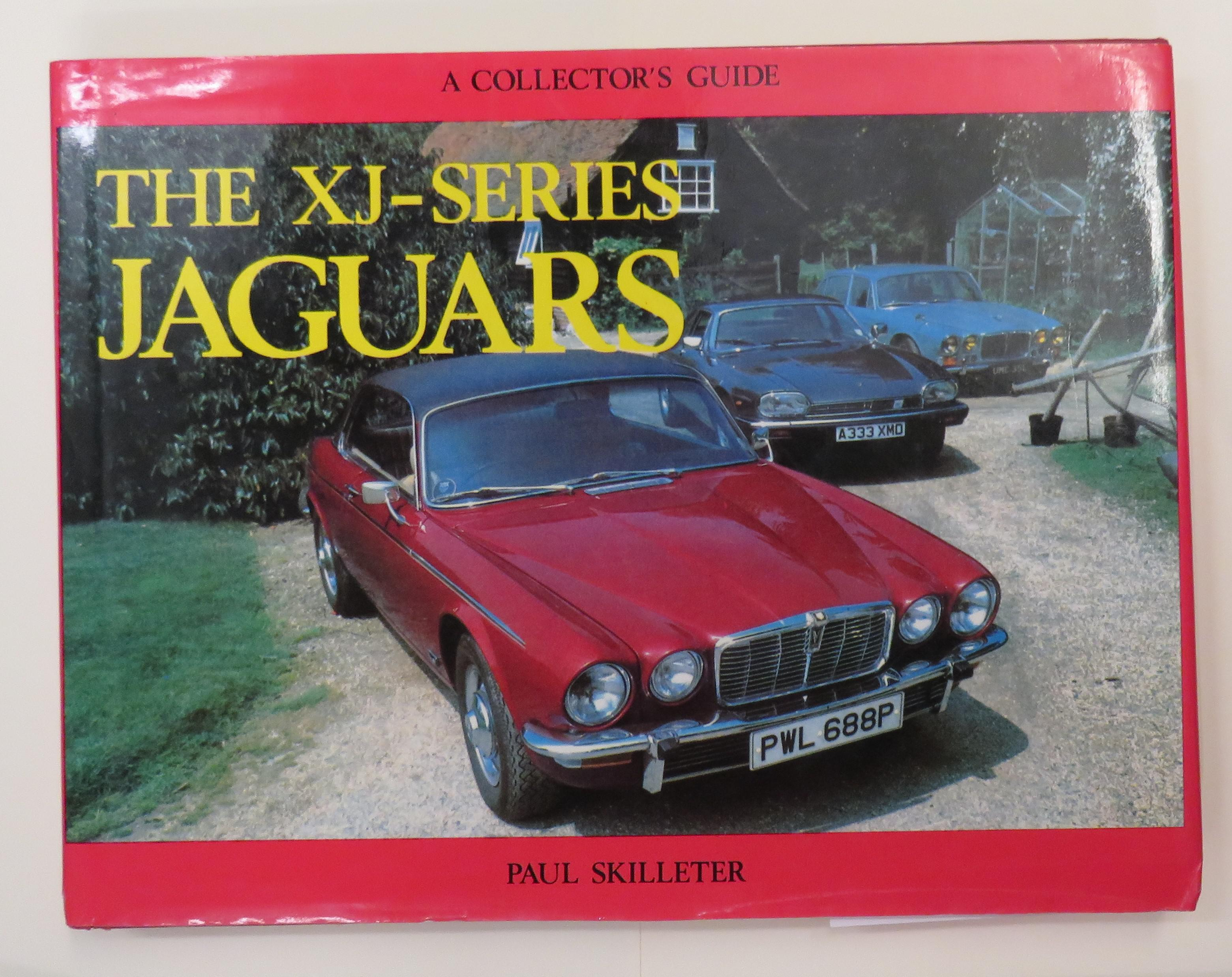 The XJ-Series Jaguars A Collector's Guide