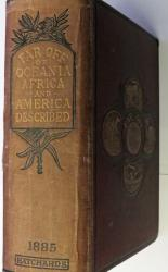Far Off Part II Oceania, Africa, and America Described With Anecdotes and Two Hundred Illustrations