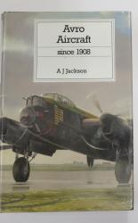 Avro Aircraft since 1908