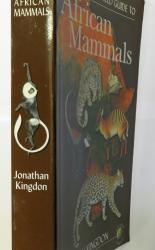 The Kingdon Field Guide To African Mammals SIGNED