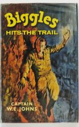 Biggles Hits The Trail