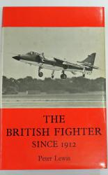 The British Fighter Since 1912 Sixty Seven Years Of Design And Development