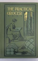 The Practical Grocer In Four Volumes