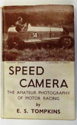 Speed Camera The Amateur Photography of Motor Racing