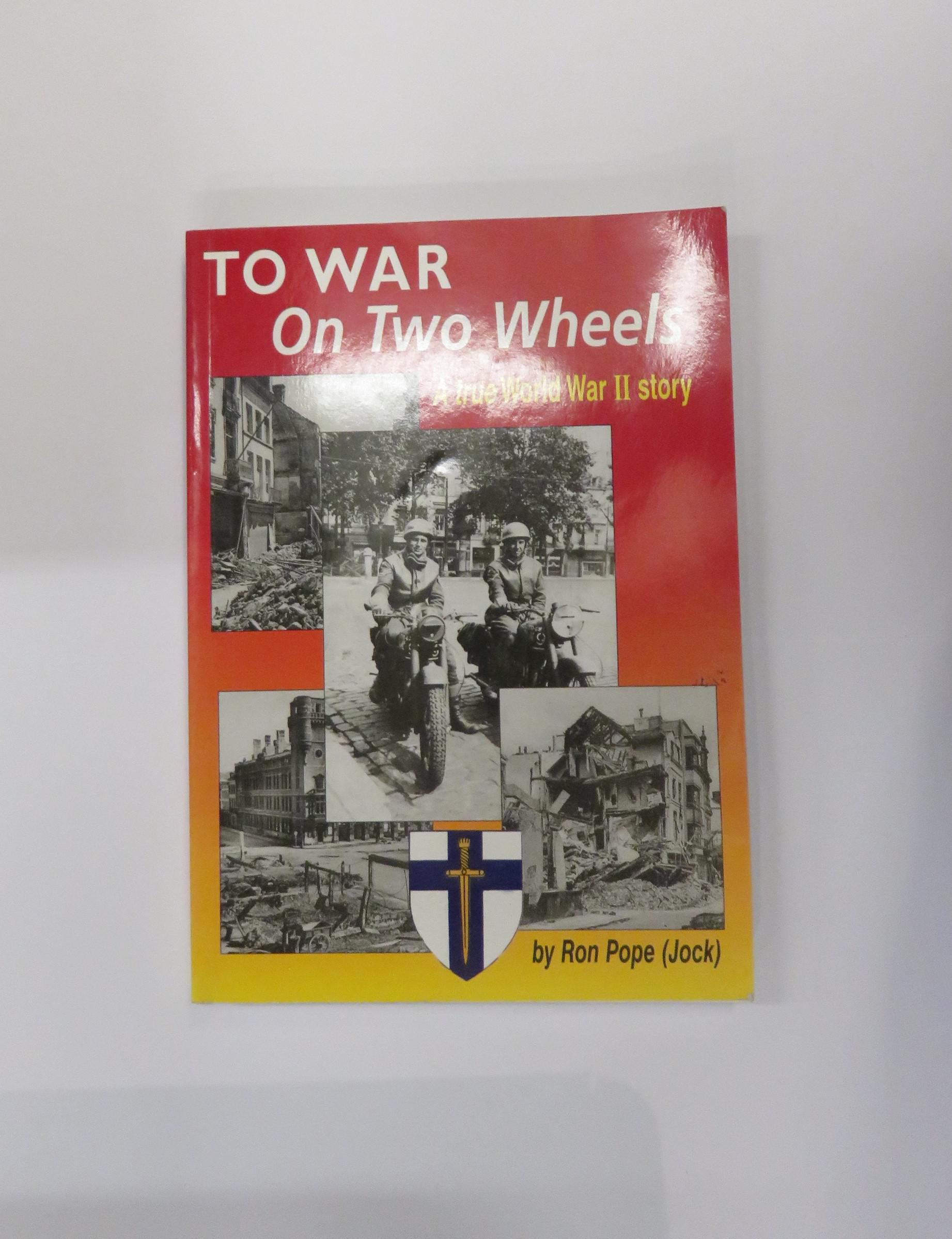 To War On Two Wheels: A True World War II Story